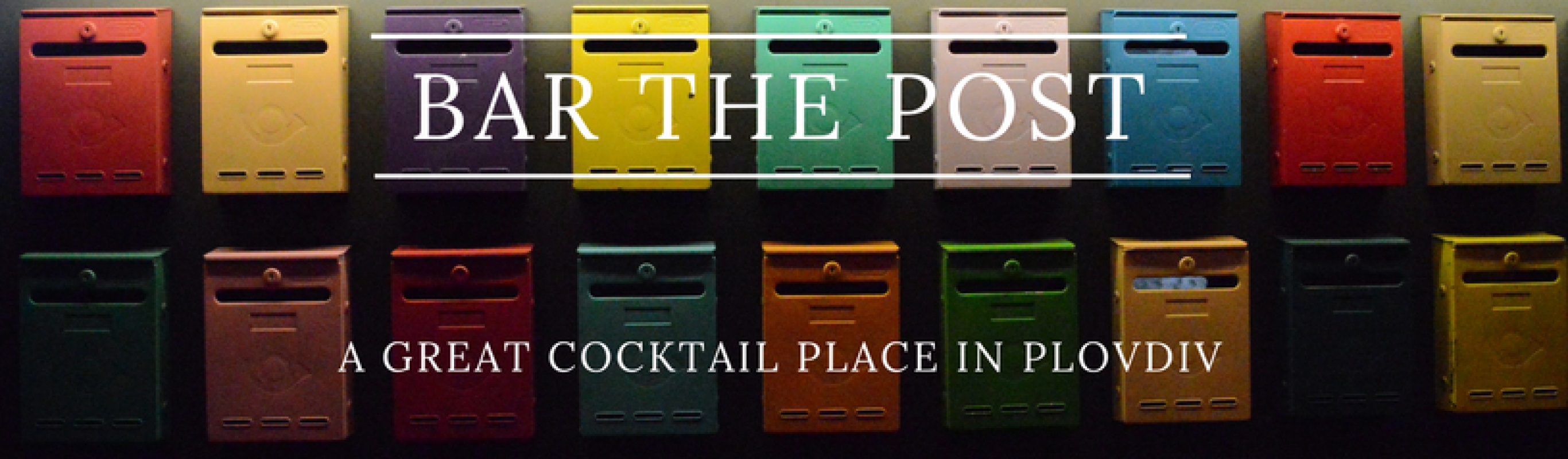 Bar The Post – the new place for good cocktails in Plovdiv